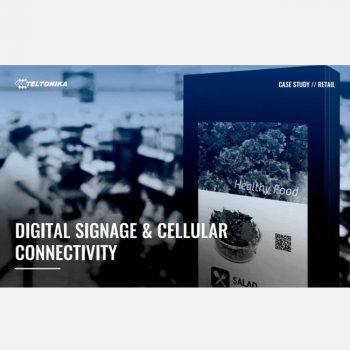 Giải pháp kết nối Digital Signage thông qua hệ thống Router gateway 4G Teltonika
