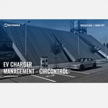 Giải pháp Quản lý bộ sạc xe chạy bằng điện (EV) – Circontrol với bộ định tuyến Router wifi 4G công nghiệp RUT240 của Teltonika