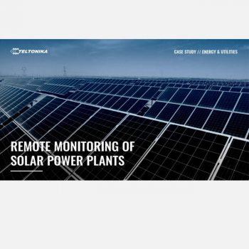 Giám sát từ xa các nhà máy điện mặt trời với các thiết bị Router Gateway 4G của Teltonika