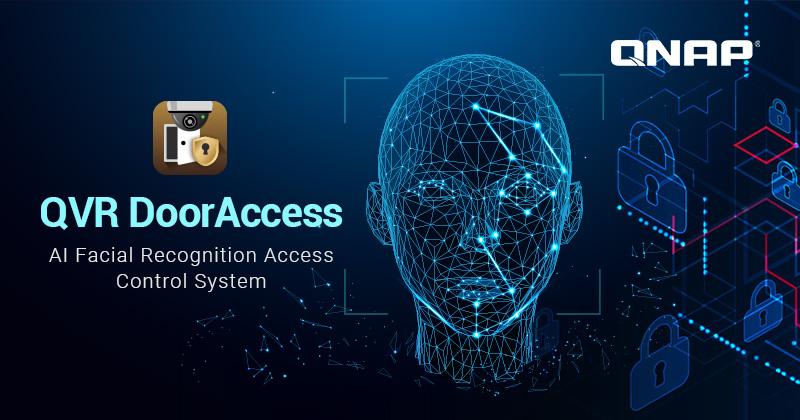 QNAP cho ra mắt QVR DoorAccess, Hệ thống kiểm soát ra vào dựa trên nhận dạng khuôn mặt QNAP AI